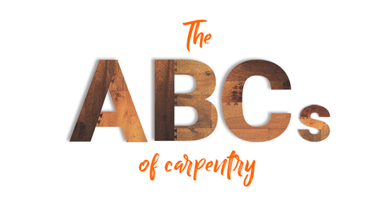 ABCs of carpentry