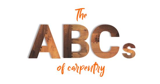 ABCs of carpentry