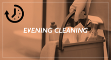 Evening Cleaning